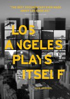 Watch Los Angeles Plays Itself on Kanopy