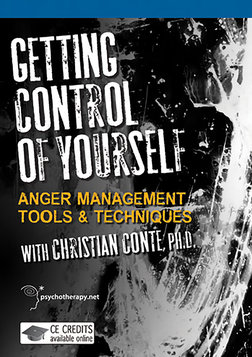Getting Control of Yourself - Anger Management Tools and Techniques