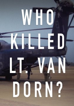Who Killed Lt. Van Dorn?
