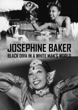 Josephine Baker - Black Diva in a White Man's World