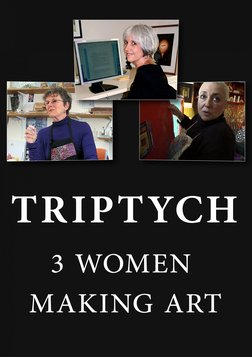 Triptych: 3 Women Making Art