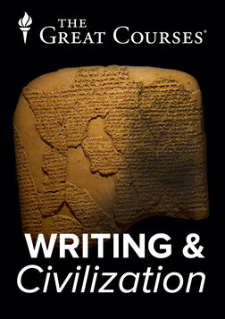 Writing and Civilization - From Ancient Worlds to Modernity Course