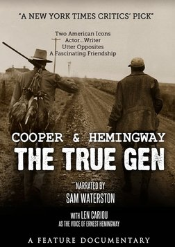 Cooper and Hemingway: The True Gen - The Friendship of a Writer and an Actor