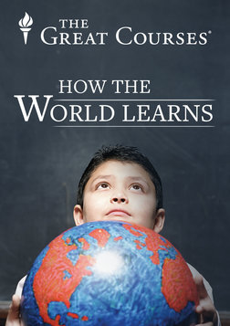 How the World Learns - Comparative Educational Systems Series