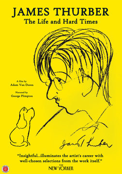 James Thurber: The Life and Hard Times - A Great American Humoristst