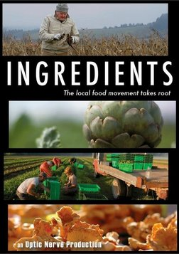 Ingredients - The Local Food Movement Takes Root
