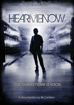 Hear Me Now - The Bullied Have a Voice