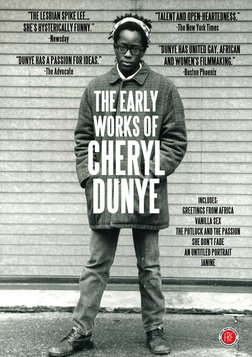 The Early Works of Cheryl Dunye - 6 Short Films by a Groundbreaking Female Filmmaker