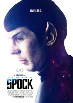 For the Love of Spock - The Life of Star Trek's Leonard Nimoy