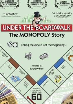 Under the Boardwalk - The Monopoly Story