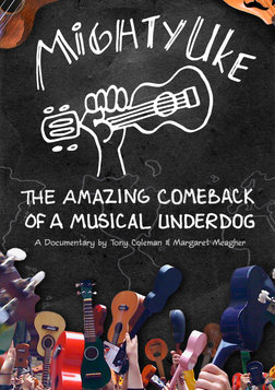 Mighty Uke - The Amazing Comeback of a Musical Underdog
