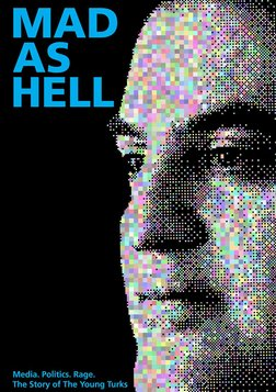 Mad As Hell - Following Cenk Uygur's Journey to Internet Stardom