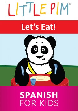 Little Pim: Let's Eat! - Spanish for Kids