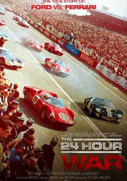 The 24 Hour War - Ford vs. Ferrari: A Racecar Rivalry