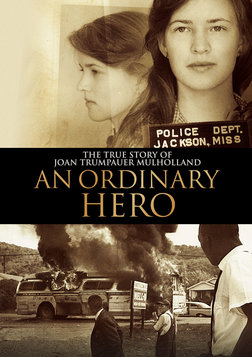 An Ordinary Hero - The True Story of Civil Rights Activist Joan Trumpauer Mulholland