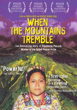 When the Mountains Tremble - War and Revolution in Guatemala