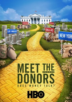 Meet The Donors: Does Money Talk? - The Mega-Donors Funding America's Presidential Candidates