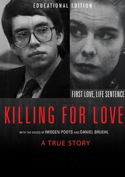 Killing for Love - The Sensational Trial for the Murders of Nancy and Derek Haysom