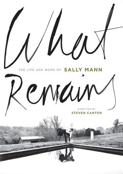 What Remains - The Life and Work of Photographer Sally Mann