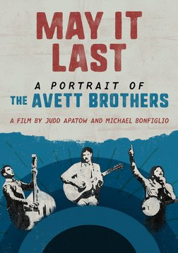 May It Last - A Portrait of North Carolina Band, The Avett Brothers
