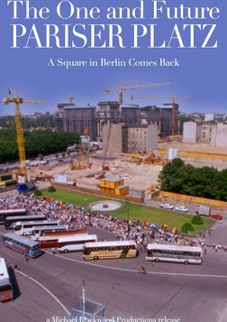 The Once and Future Pariser Platz - A Square in Berlin Comes Back