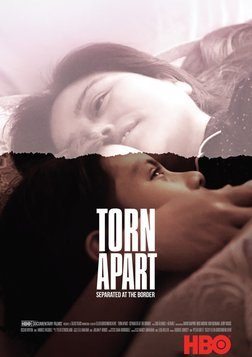 Torn Apart - Separated at the Border