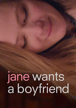 Jane Wants a Boyfriend