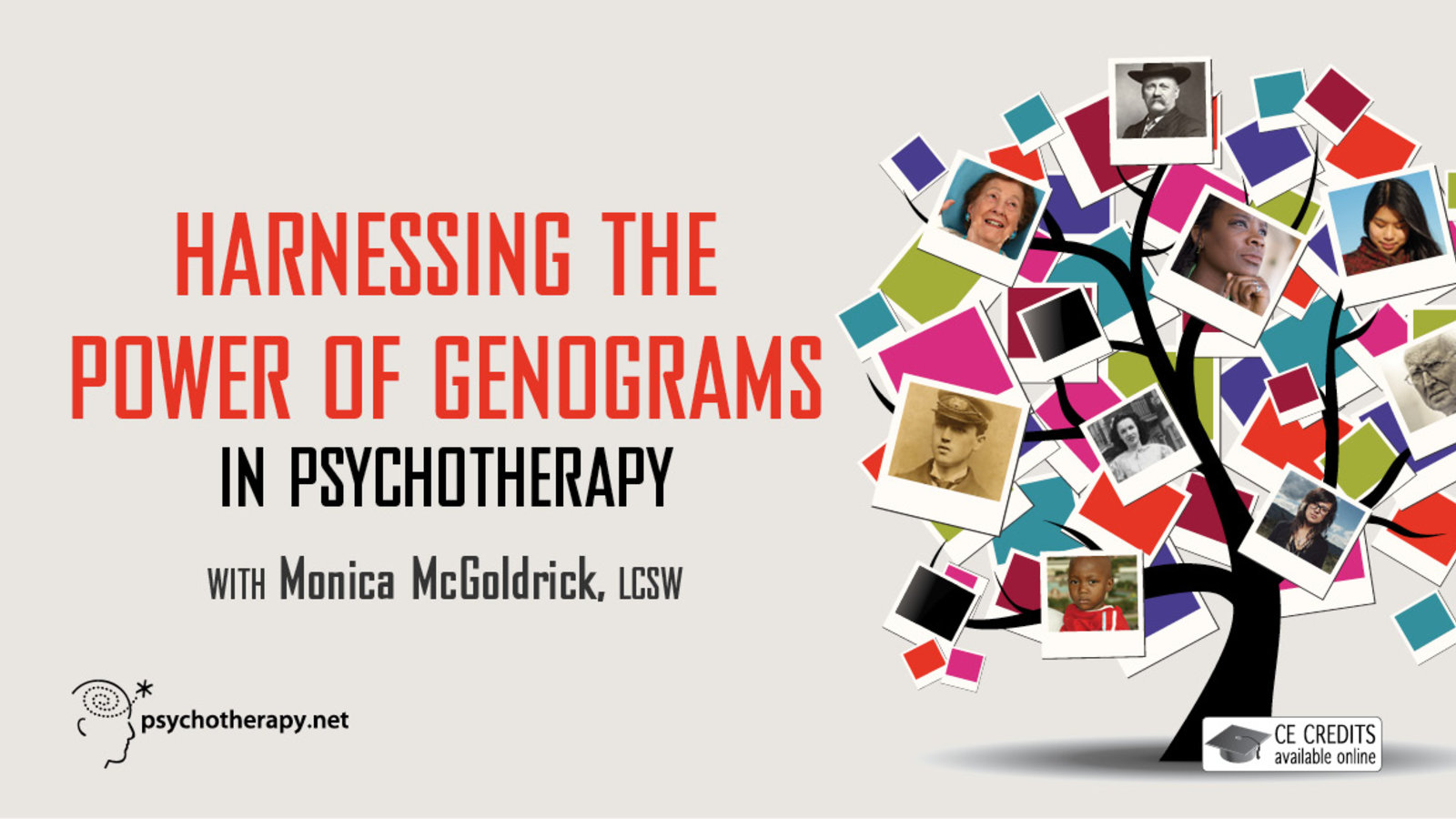 Harnessing the Power of Genograms in Psychotherapy - With Monica McGoldrick