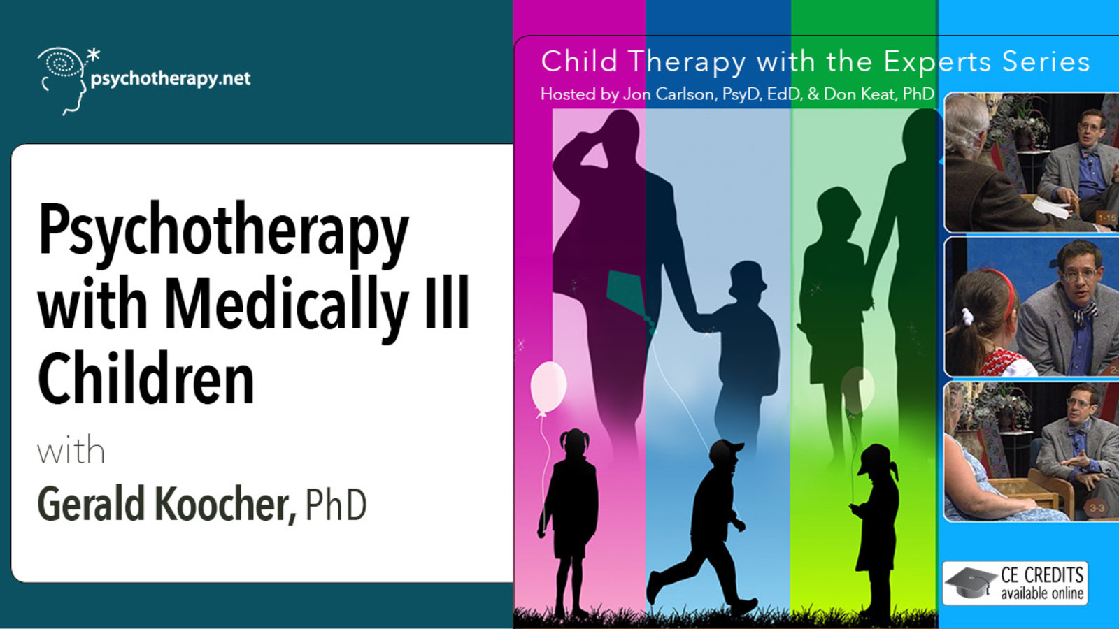 Psychotherapy with Medically Ill Children - With Gerald Koocher