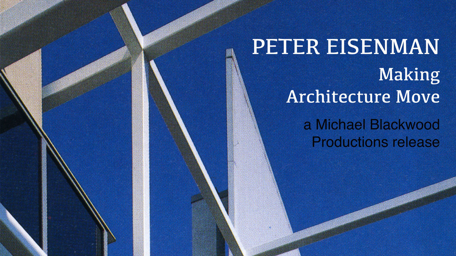 Peter Eisenman - Making Architecture Move