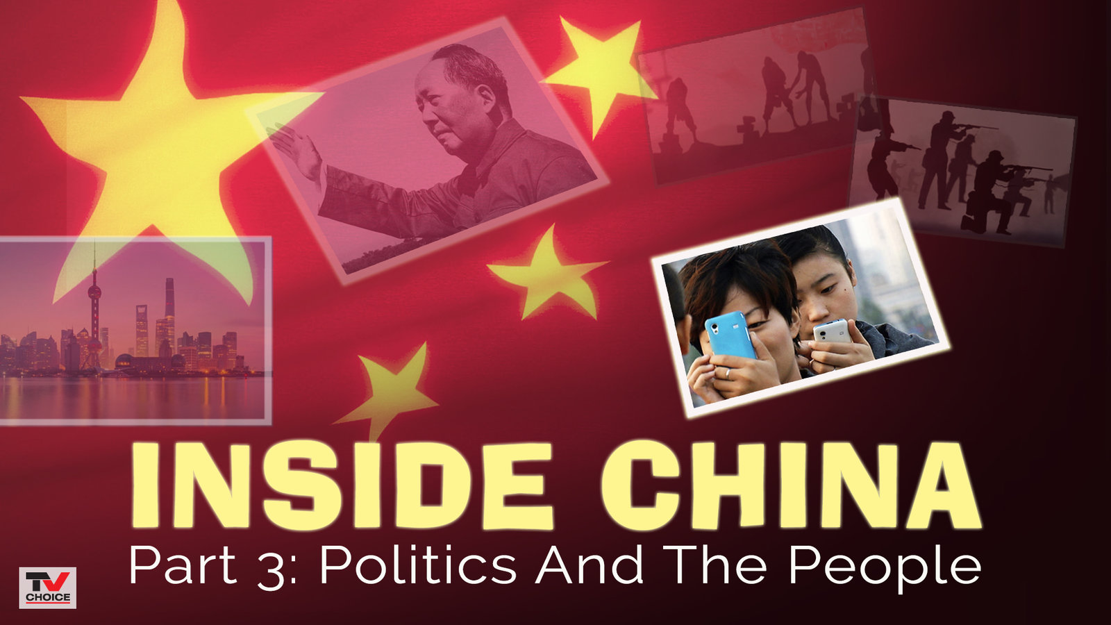 Inside China 3: Politics And The People