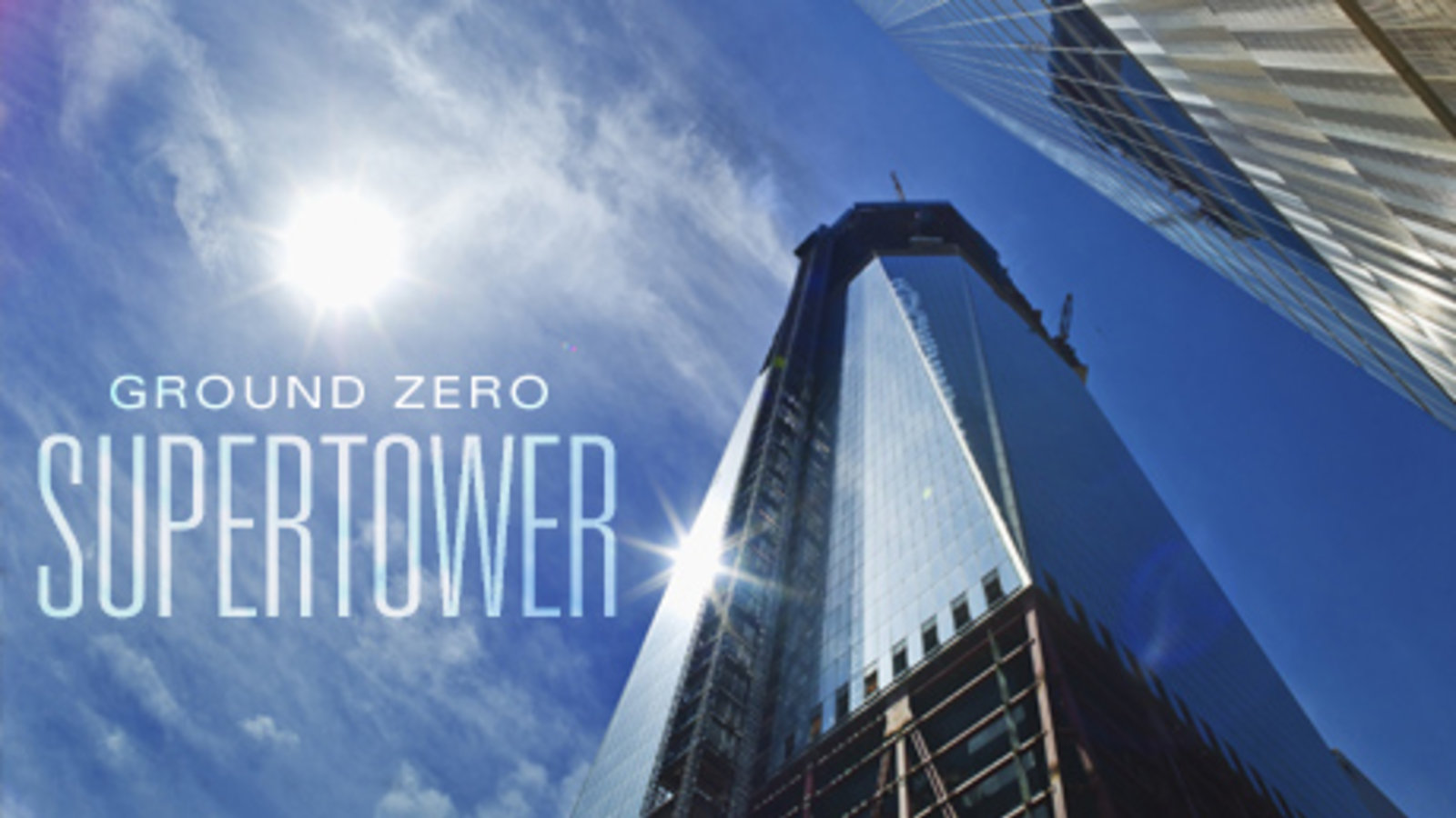 Ground Zero Supertower