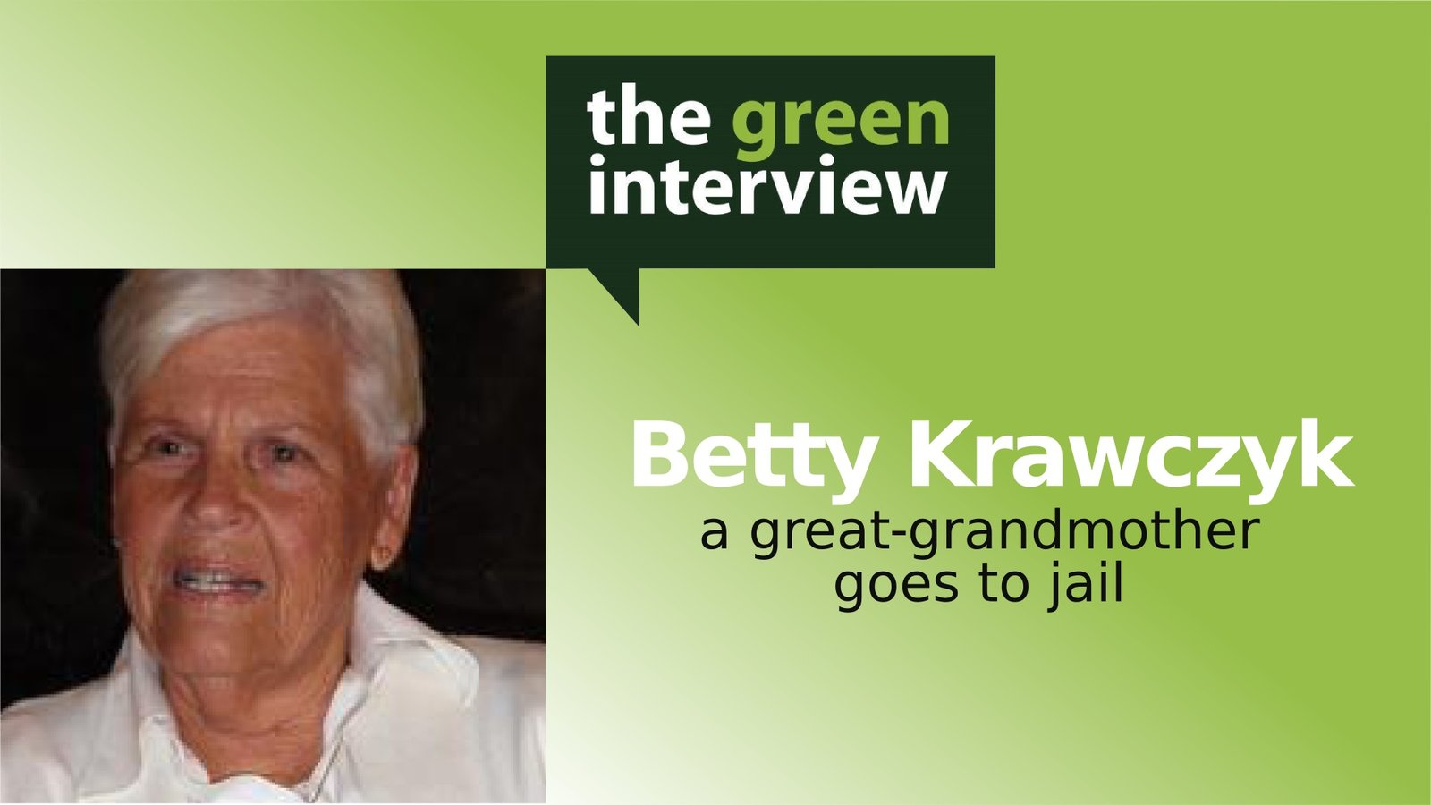 Betty Krawczyk: A Great Grandmother Goes to Jail
