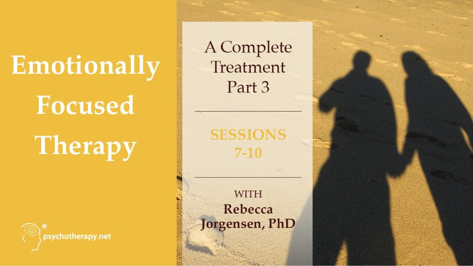 Emotionally Focused Therapy - Part 3 - With Rebecca Jorgensen