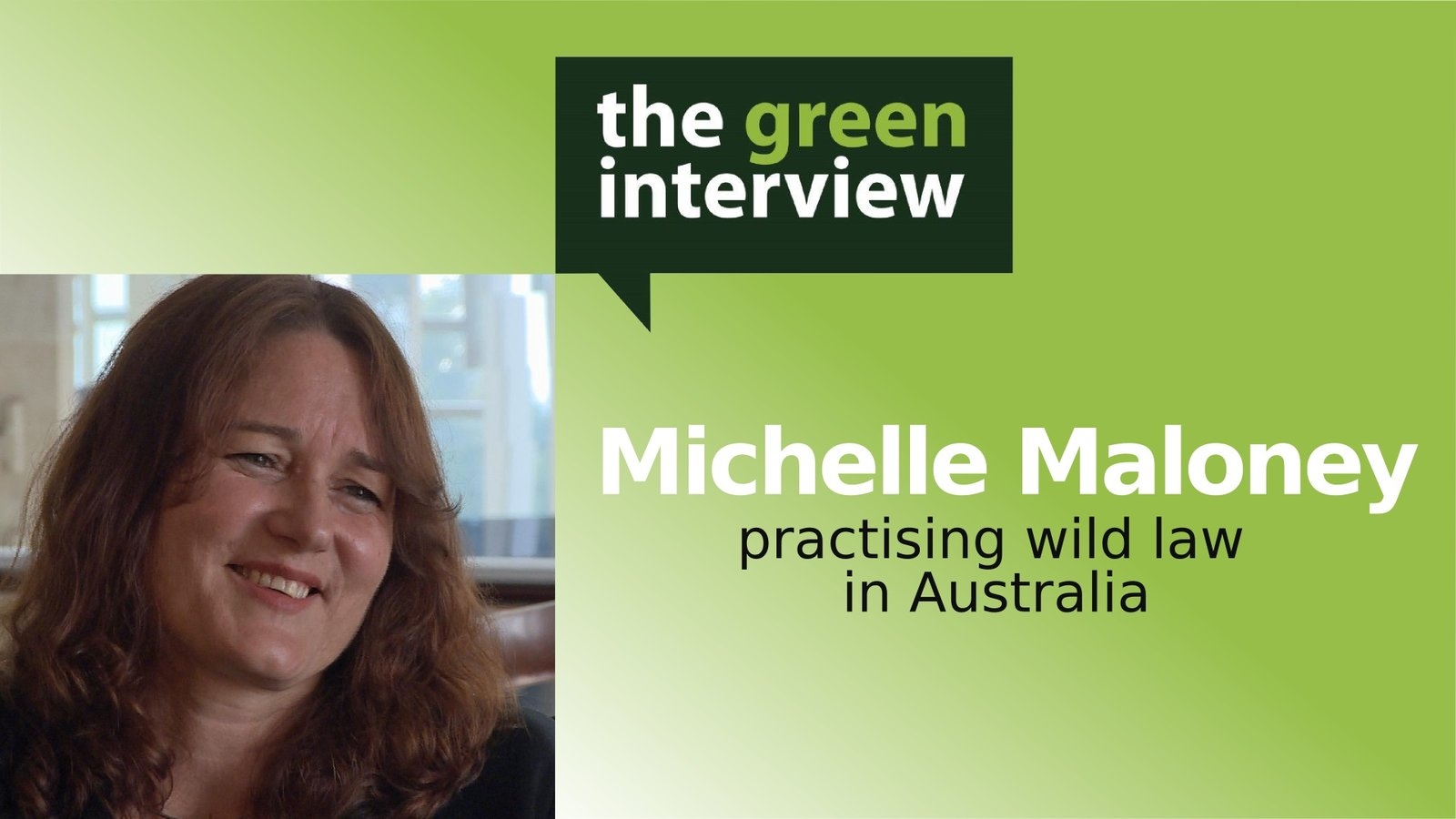 Michelle Maloney: Practising Wild Law in Australia