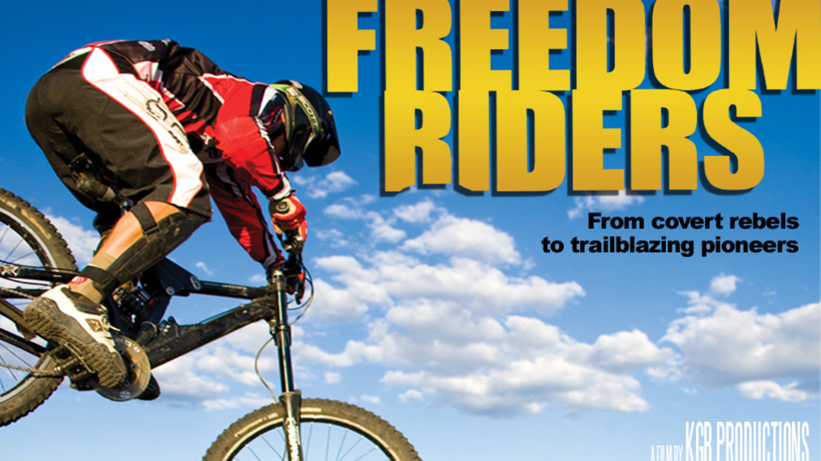 Freedom Riders - Pioneers of Mountain Biking
