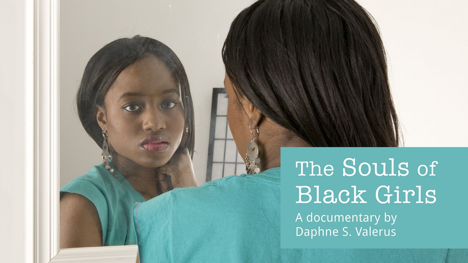 Souls of Black Girls - The Image of Women of Color in the Media