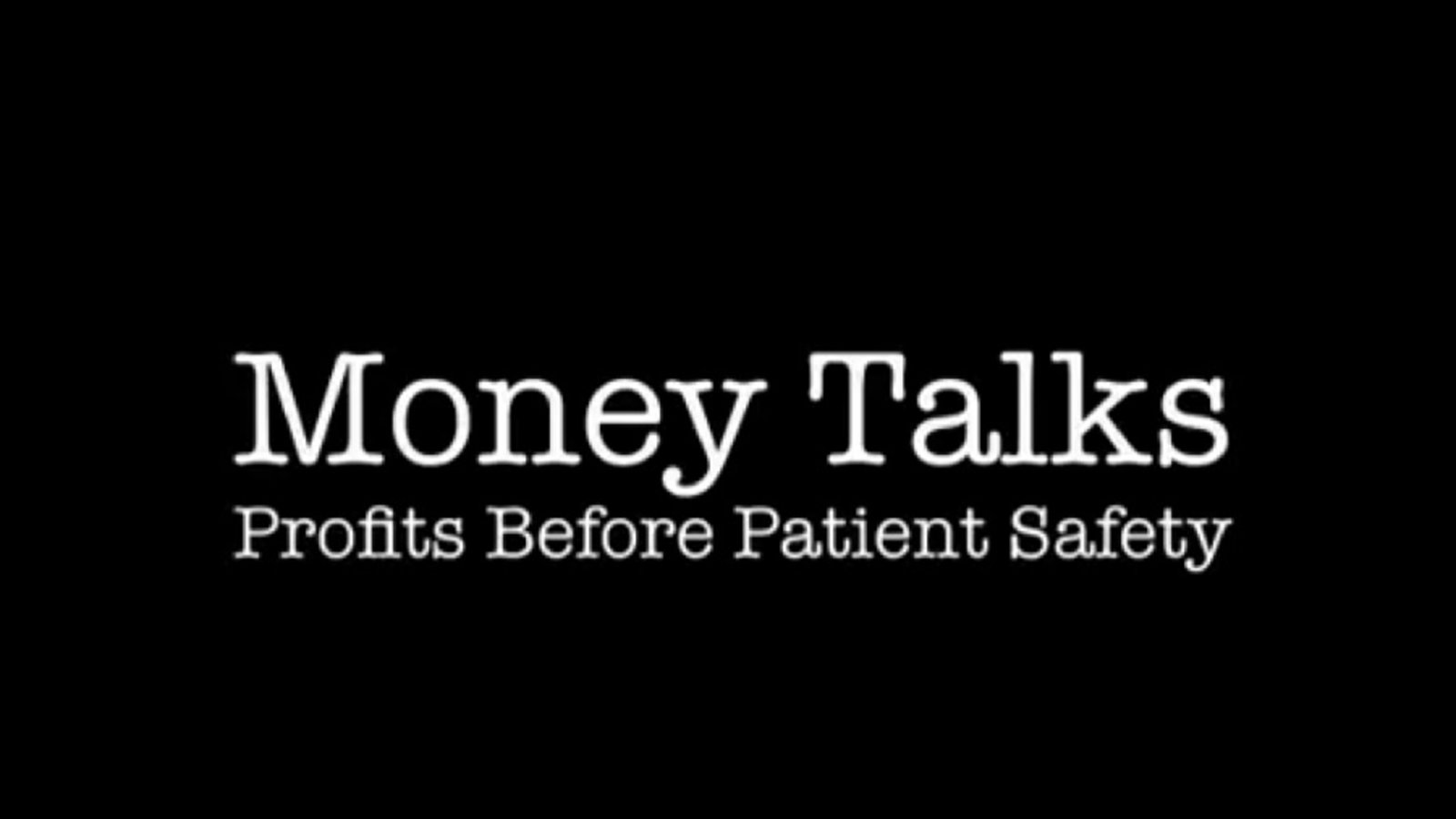 Money Talks: Profits Over Patient Safety - Exposing Dishonest Drug Industry Practices