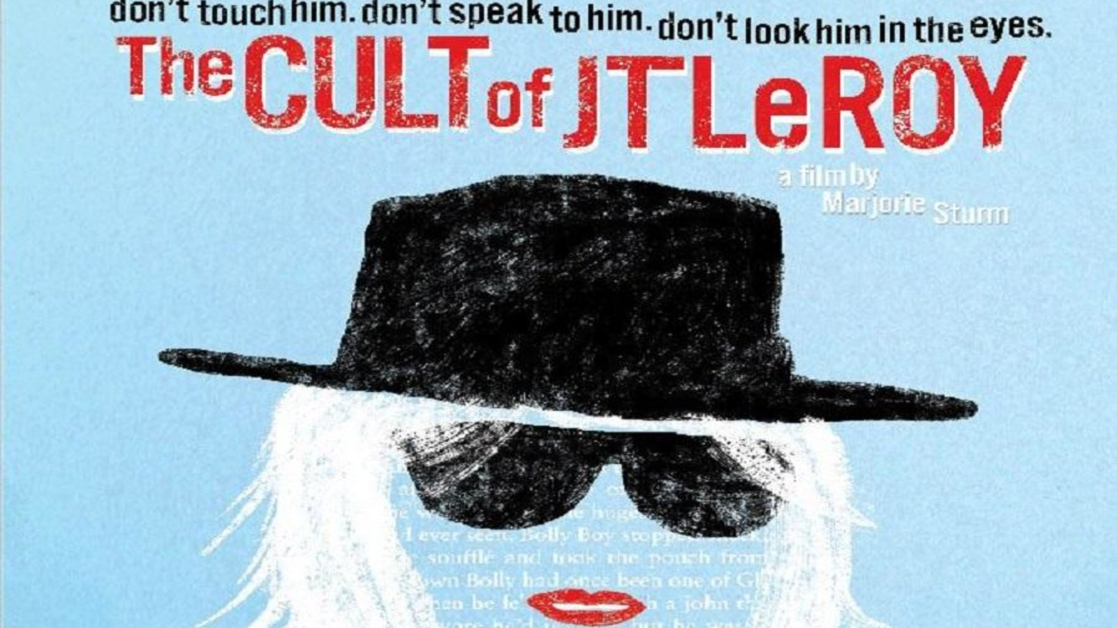The Cult of JT LeRoy - A Tale of Literary Celebrity and Fraud
