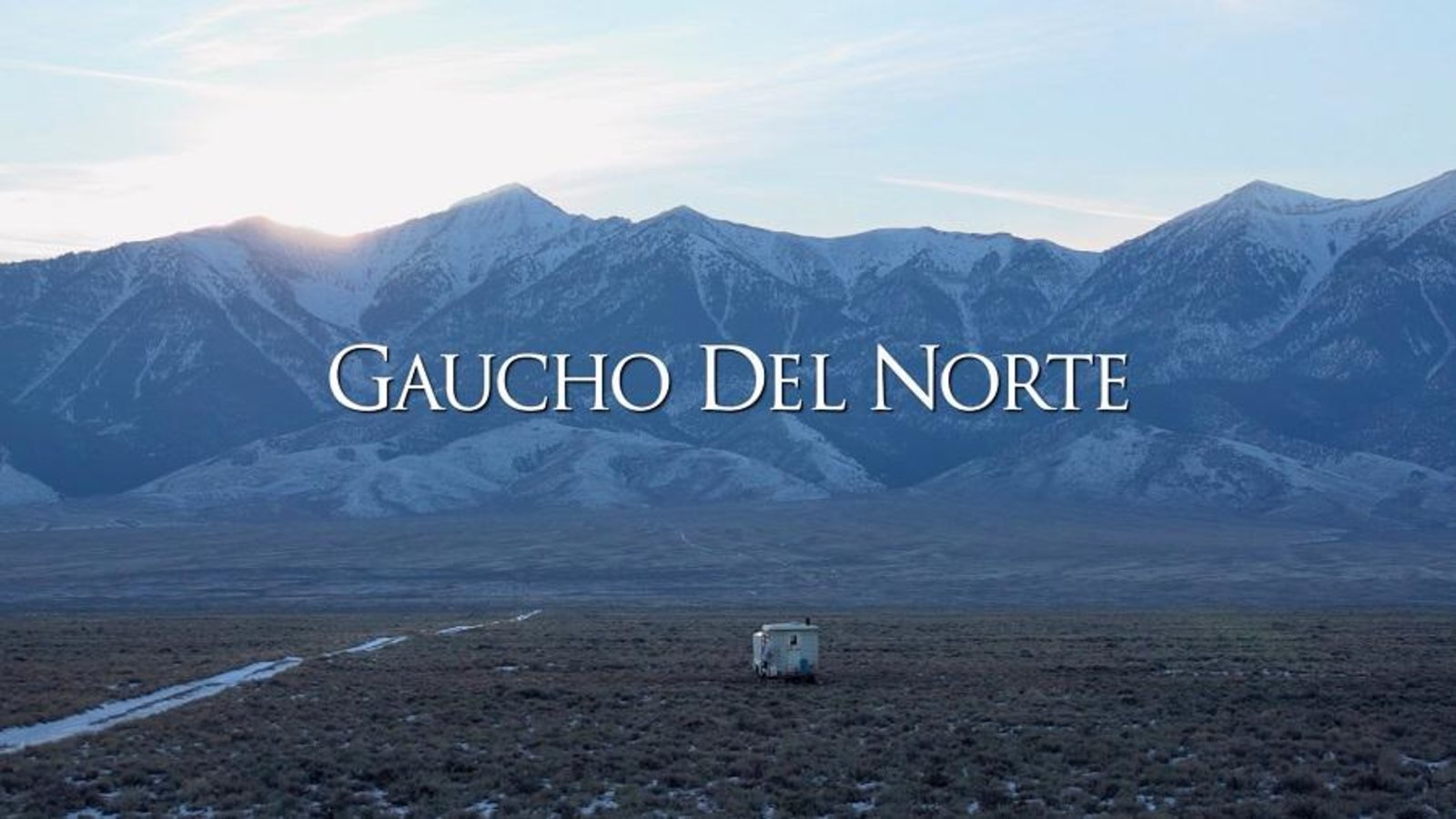 Gaucho del Norte - A Chilean Sheepherder Working in Idaho