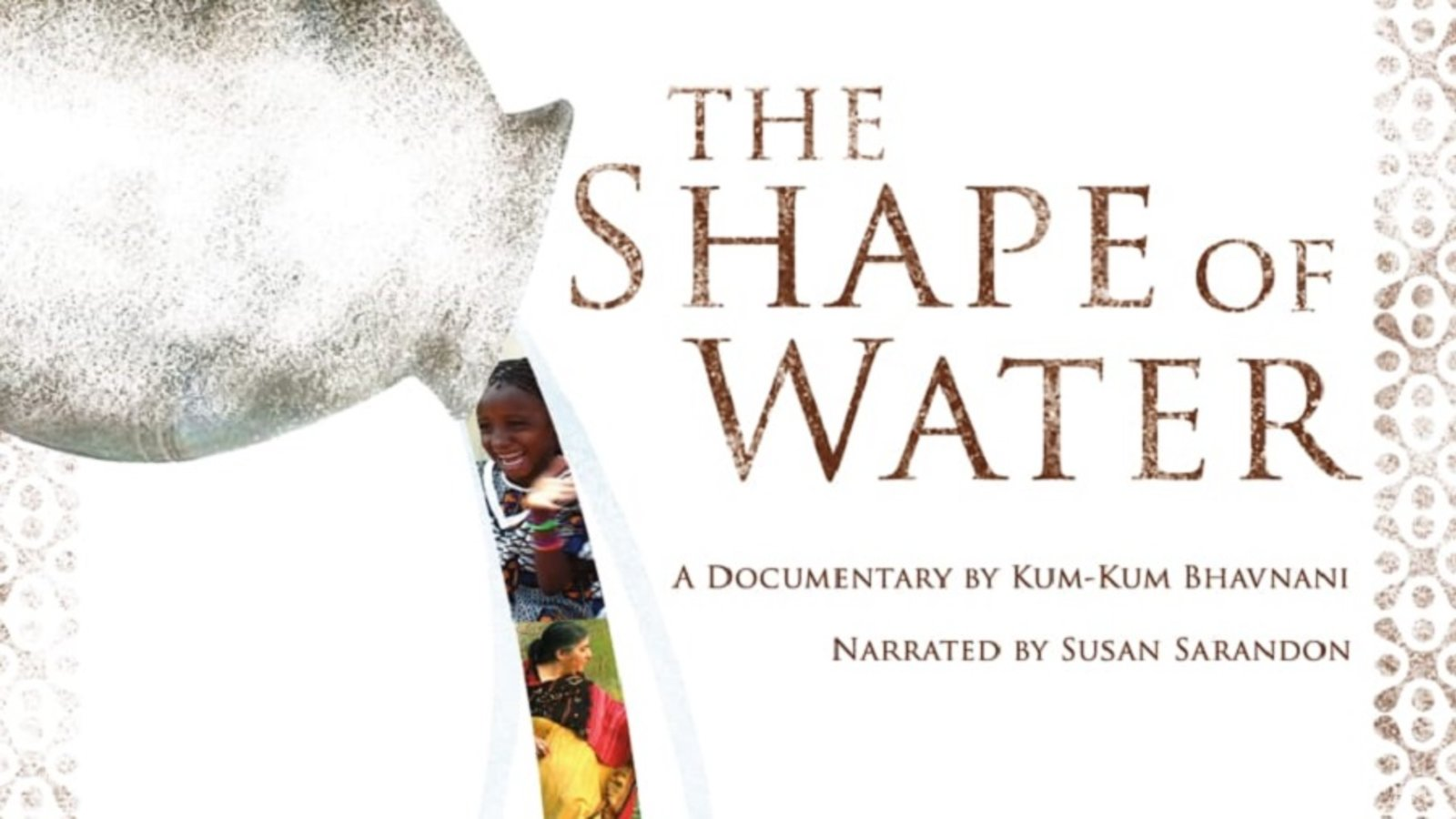 The Shape of Water - Women in the Developing World Offer Solutions