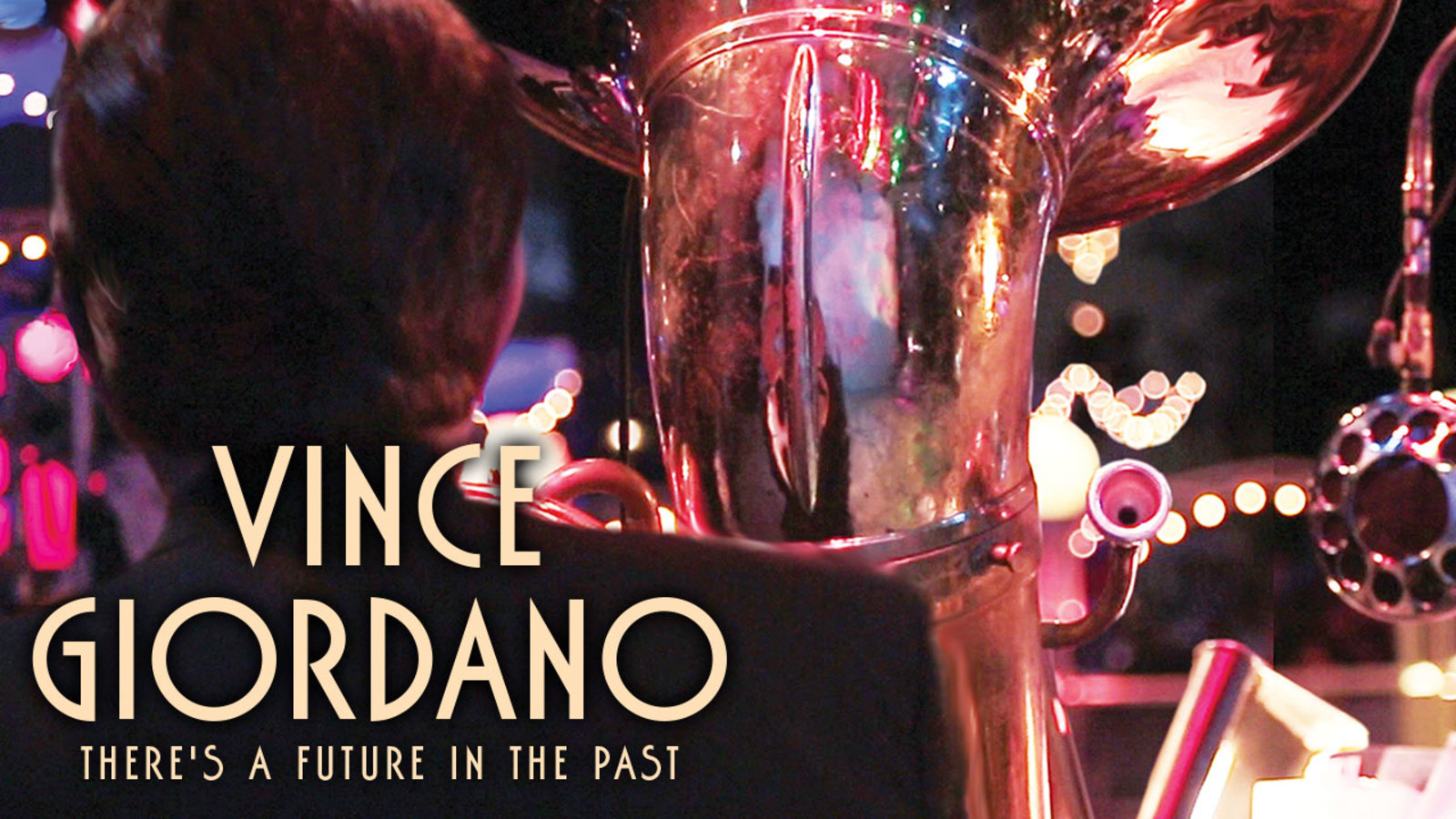 Vince Giordano: There's a Future in the Past - Portrait of a Jazz Artist