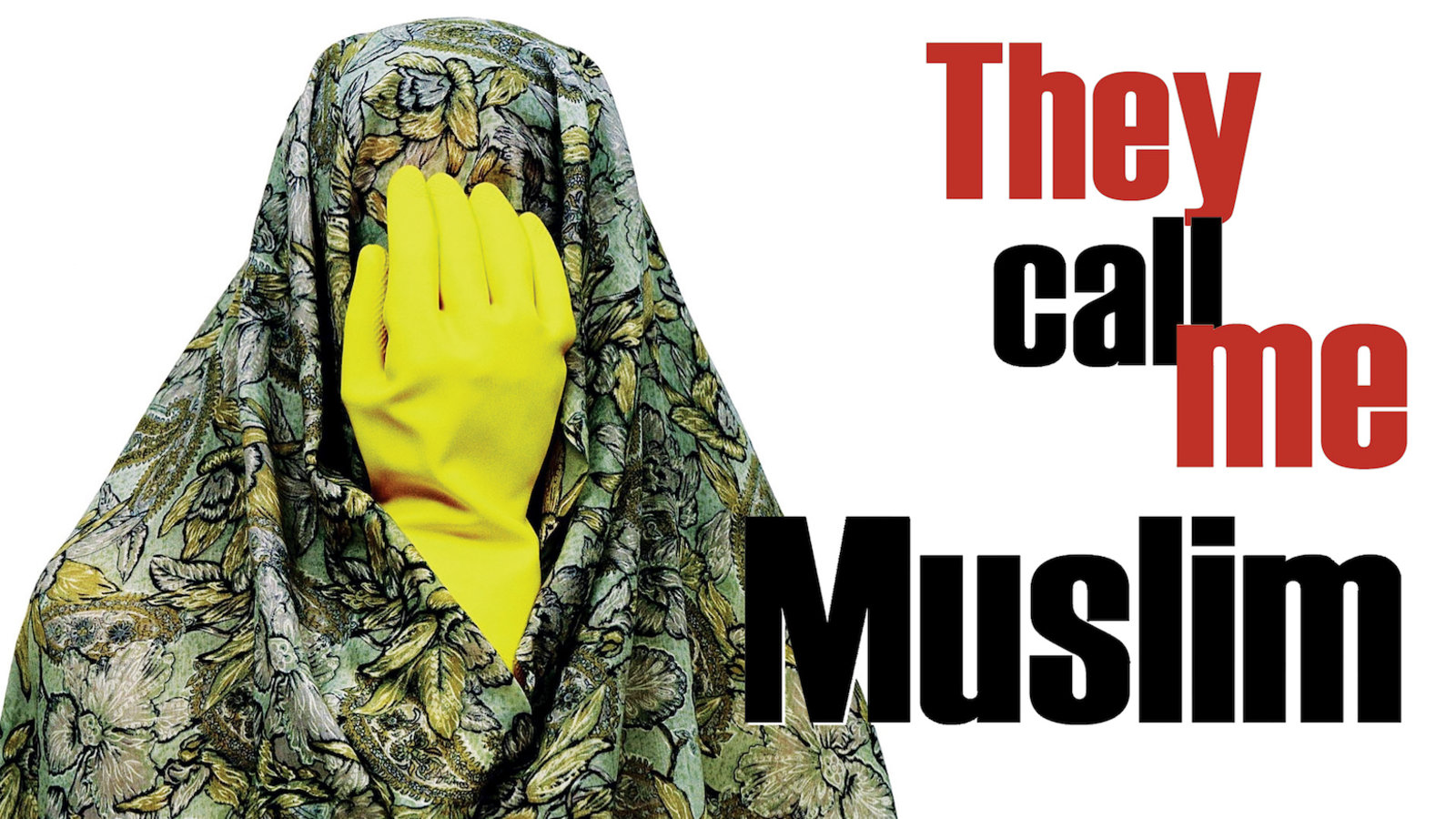Film cover for They call me a Muslim.