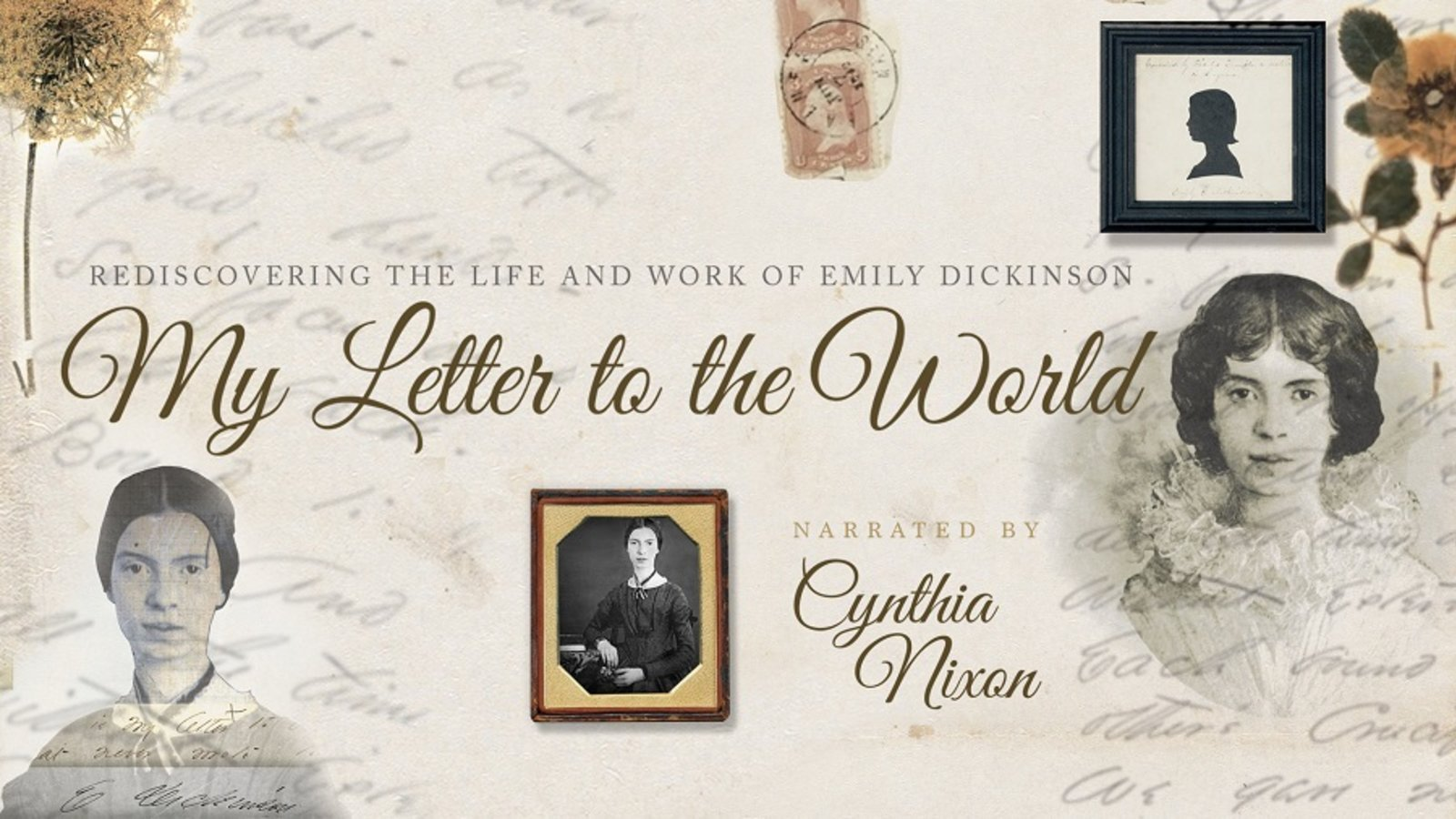 My Letter To The World - A Journey through the Life of Emily Dickinson