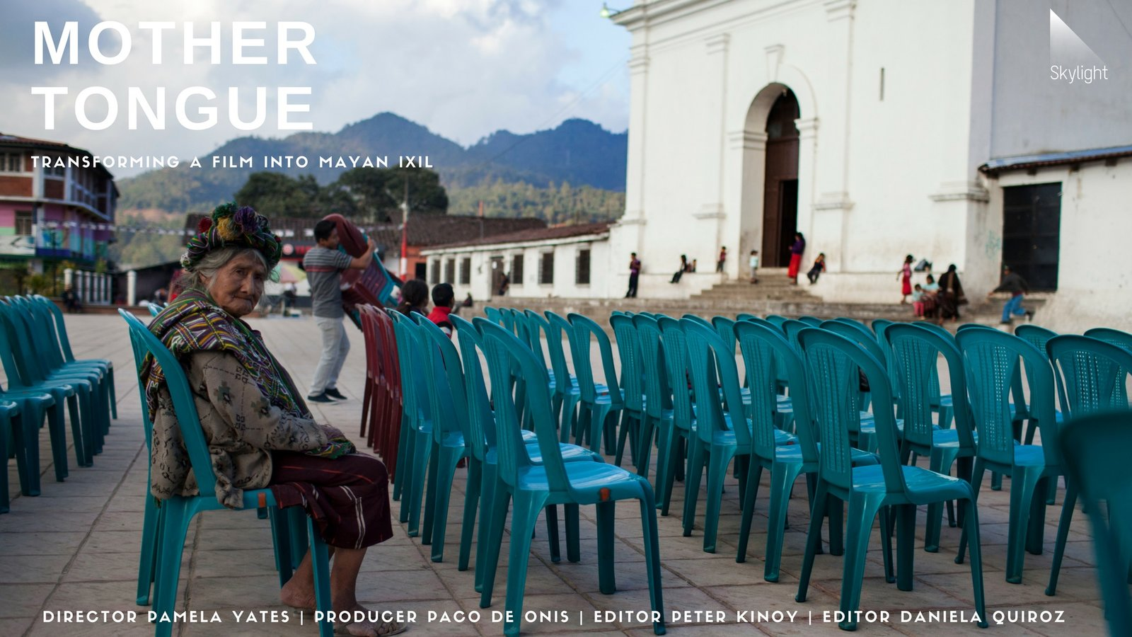 Mother Tongue A Mayan Community Re Tells Its History In Ixil