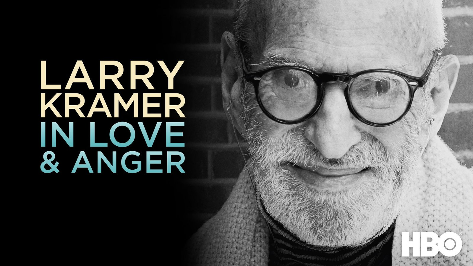 Larry Kramer: In Love and Anger - The Life and Work of an Extraordinary Playwright, Author and LGBT Activist