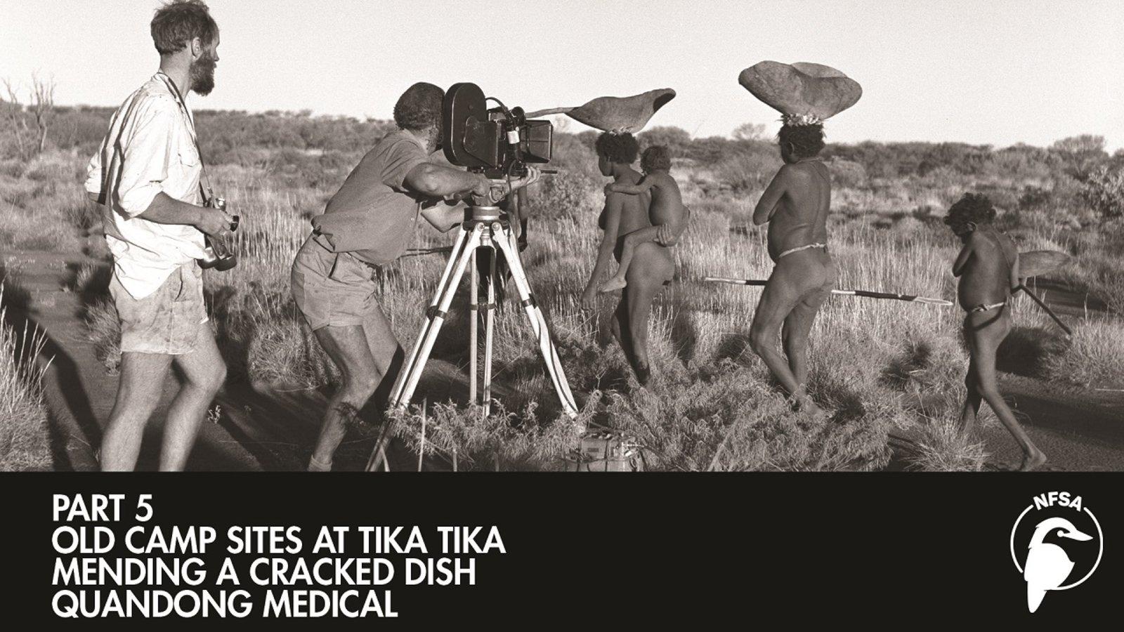 Old Camp Sites at Tika Tika - Mending a Cracked Dish
