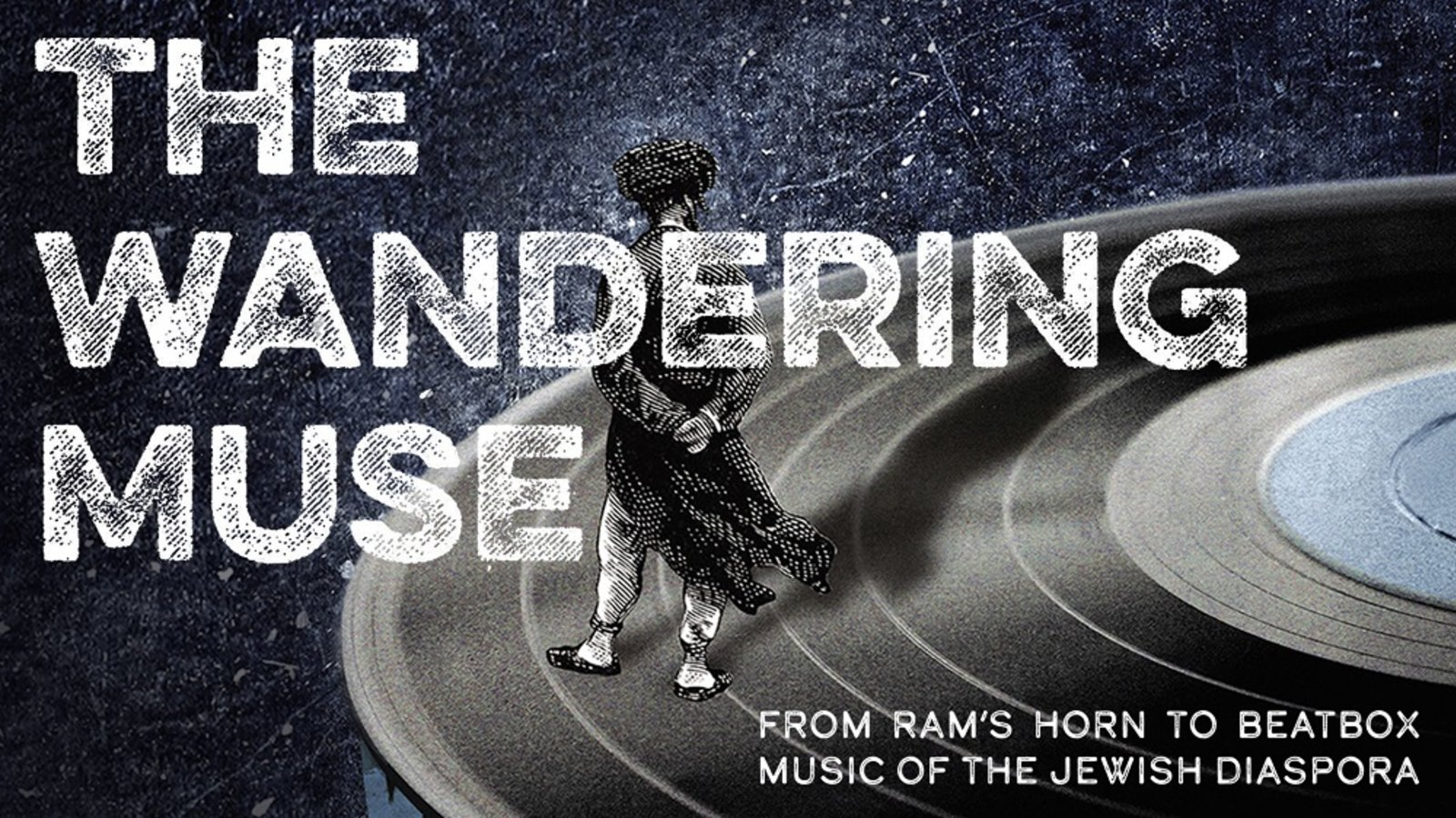 The Wandering Muse - Musical Interpretations of Jewish Identities