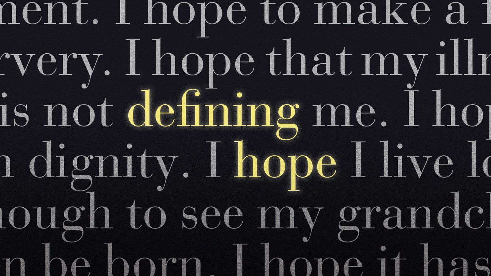 Defining Hope - Exploring End-of-Life Care