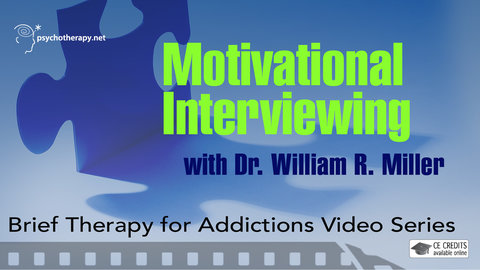 Motivational Interviewing - With William R. Miller